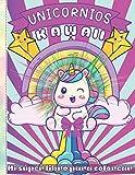 Unicornios Kawaii - Mi súper libro para colorear: Libro de actividades con 48 dibujos de unicornios kawaii para colorear para niños de 4 a 9 años - Ideas para regalar
